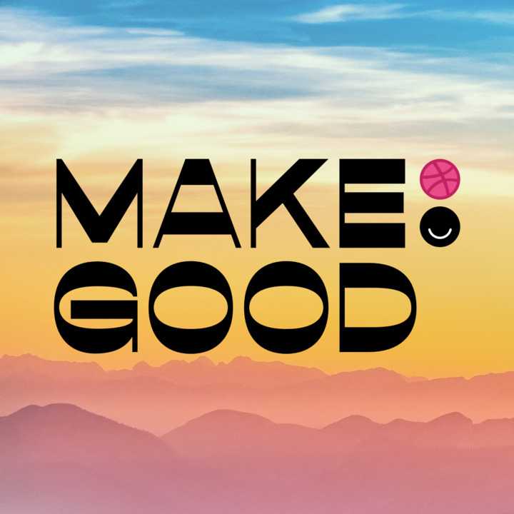 Dribbble x Ello: Make Good