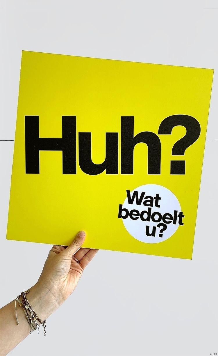 Breda Eenvoudig ~ Huh, Wat bedo - yurrstudio | ello