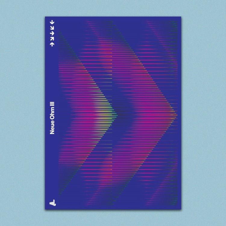 Neue Ohm III  - poster, posterdesign - madleif | ello