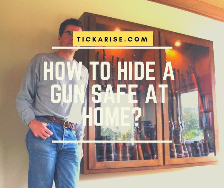 Hide Gun safe Home? | (9 Secret - tickarise | ello