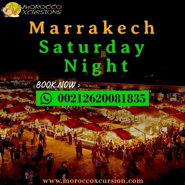 5 Saturday Night Marrakech Moro - mxcursion | ello