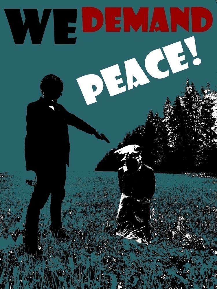 Demand Peace! Idemandpeace.org - mikesense | ello