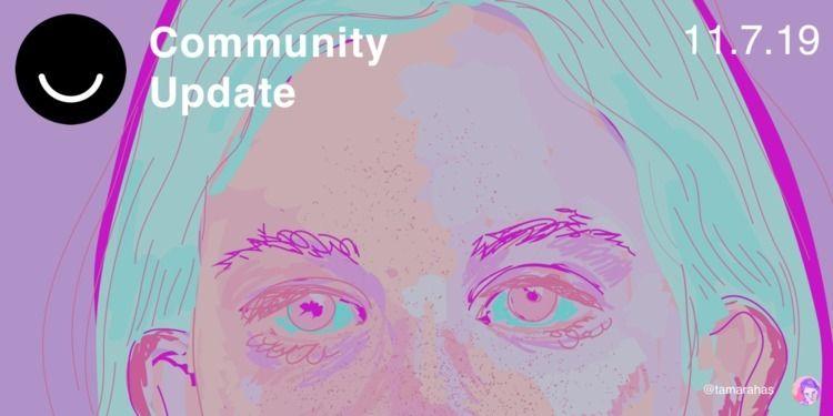 Community Update 11/7/2019 Pat  - elloblog | ello