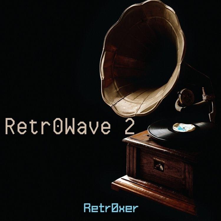 retro, wave - retr0xer | ello