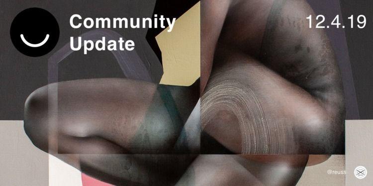 Community Update 12/4/2019 fina - elloblog | ello