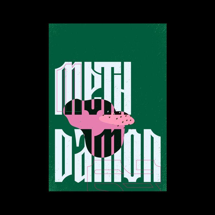 Meth Damon Poster - graphicdesign - andreidotis | ello
