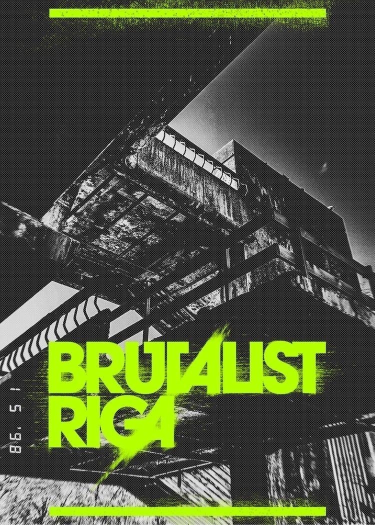 BrR-34 [Brutalist Riga]  - poster - rottwang | ello