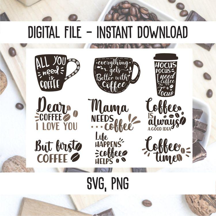 Coffee quote bundle SVG,PNG fil - annijajansone | ello