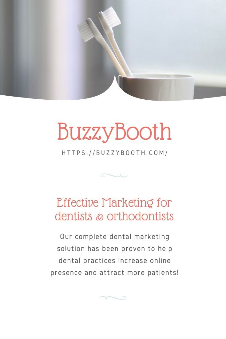 Effective marketing dentists or - buzzybooth-media | ello