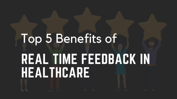 Top 5 Benefits Real Time Feedba - q-reviews | ello