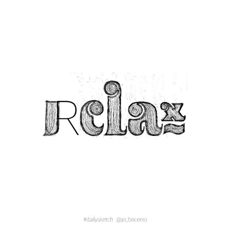 18 / relax. happen - ~ Moments - lettergraphic | ello