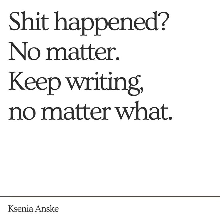 stop writing - kseniaanske | ello