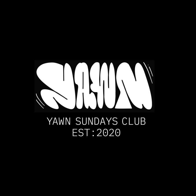 Yawn Sundays Club - appearoffline | ello