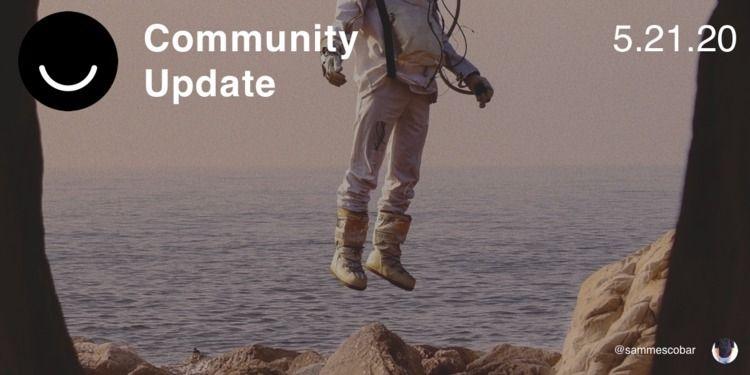 Community Update 5/21/2020 Grea - elloblog | ello
