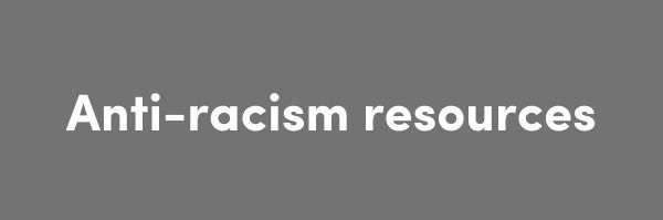 Anti-racism resources <----  - msnhomeoffice | ello