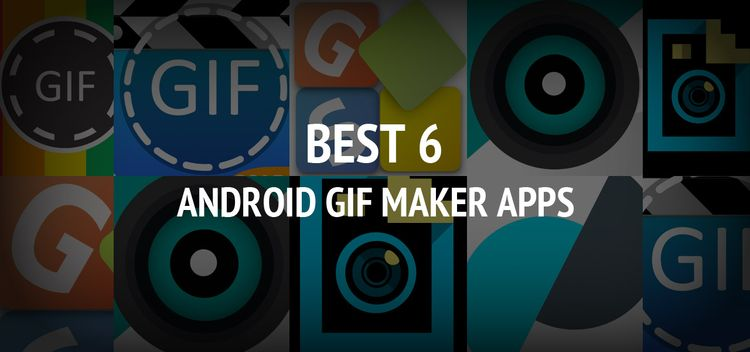 6 GIF Maker Apps Android social - clarkebobby366 | ello