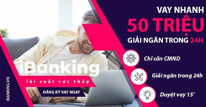 Dịch vụ vay tín chấp 100 triệu  - ibankingvn | ello