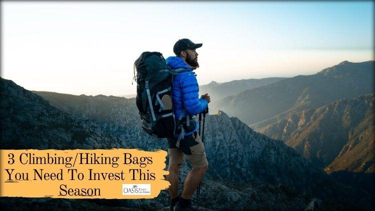 3 Climbing/Hiking Bags Invest S - himariasmith | ello