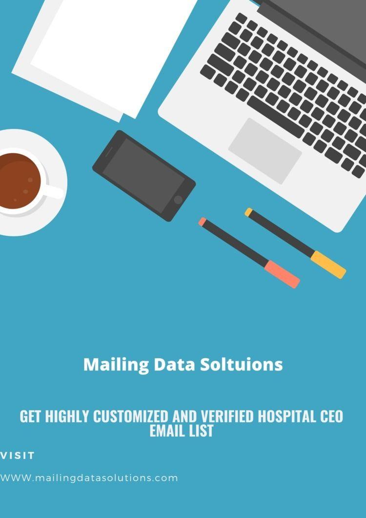 Hospital CEO Email List email l - mailigndatasolution   ello