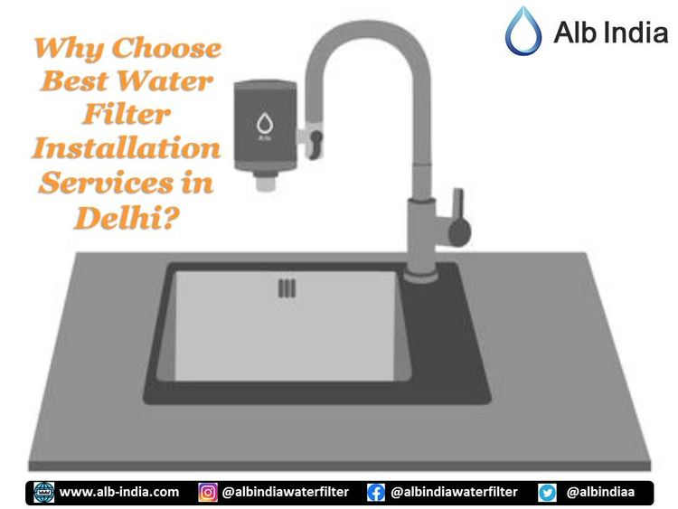 Choose Water Filter Installatio - albindia | ello