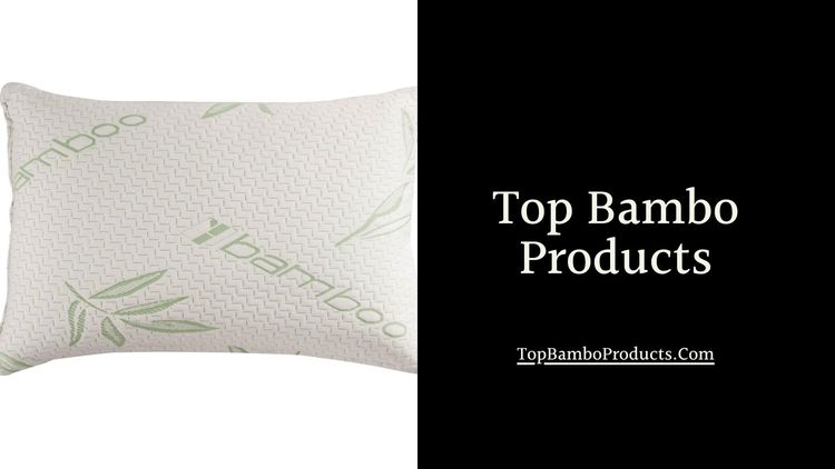Bamboo Pillow providing high qu - topbambooproducts | ello