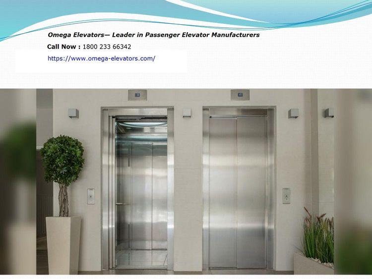 Omega Elevators— Leader Passeng - omegaelevators | ello