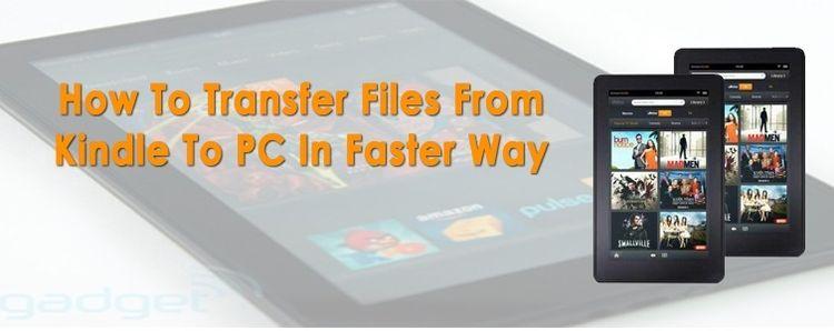 Transfer Files Kindle PC commun - ereaderssupport | ello