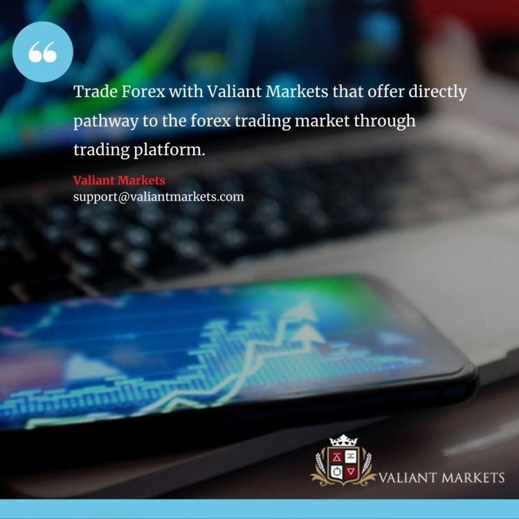 trade forex, open trading accou - valiantmarkets   ello
