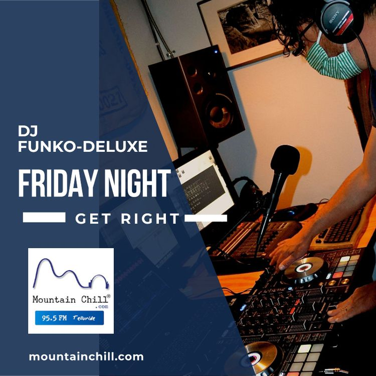 DJ Funko-Deluxe spinning Friday - mountainchill   ello