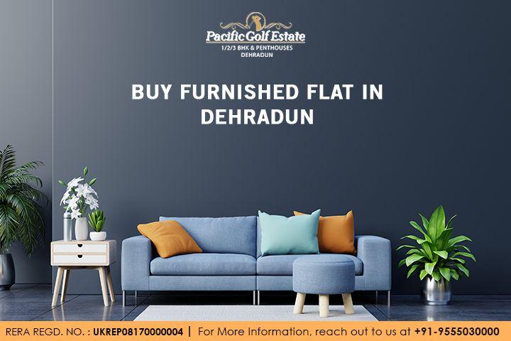 Buy Furnished Flat Dehradun | P - pacificgolfestate | ello