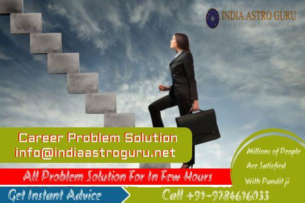 Career Problem Solution India g - indiaastro | ello