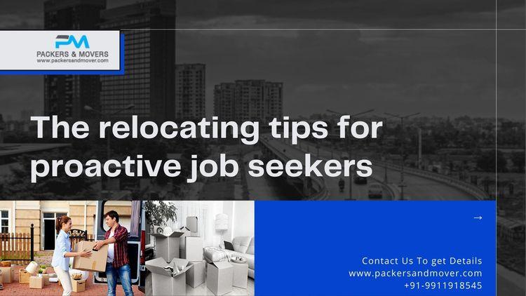 relocating tips proactive job s - packersmovingtips202   ello