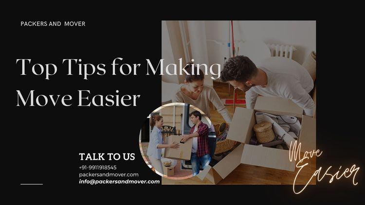Top Tips Making Move Easier - P - packersmovingtips202   ello