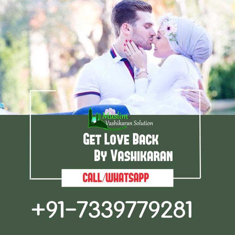 Muslim Love Vashikaran India an - ruhikhan | ello