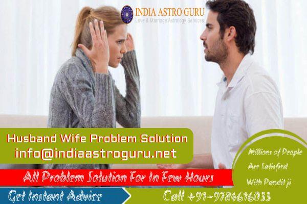 Husband Wife Dispute Problem So - indiaastro | ello