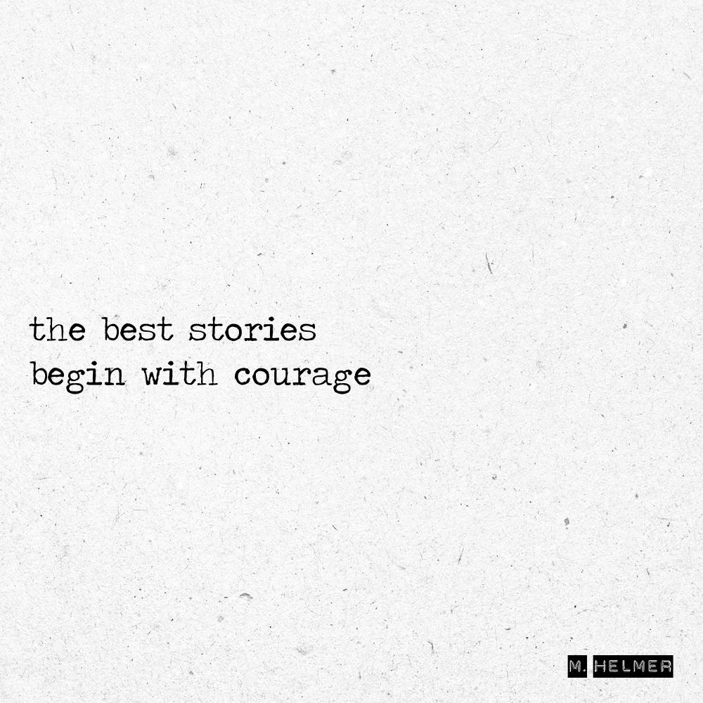 stories courage. 1/2020 - poetry - helmer_poetry | ello