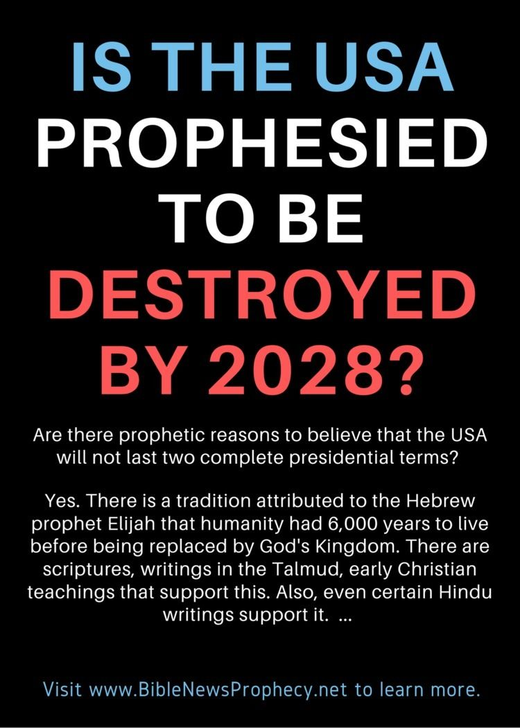USA prophesied destroyed 2028?  - biblenewsprophecy | ello