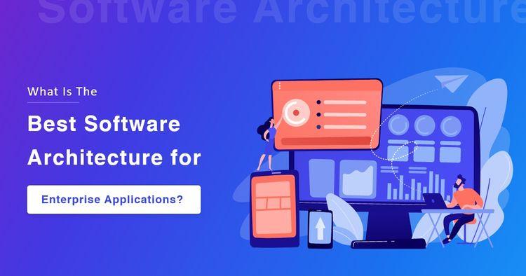 Software Architecture Choose En - kodytech   ello