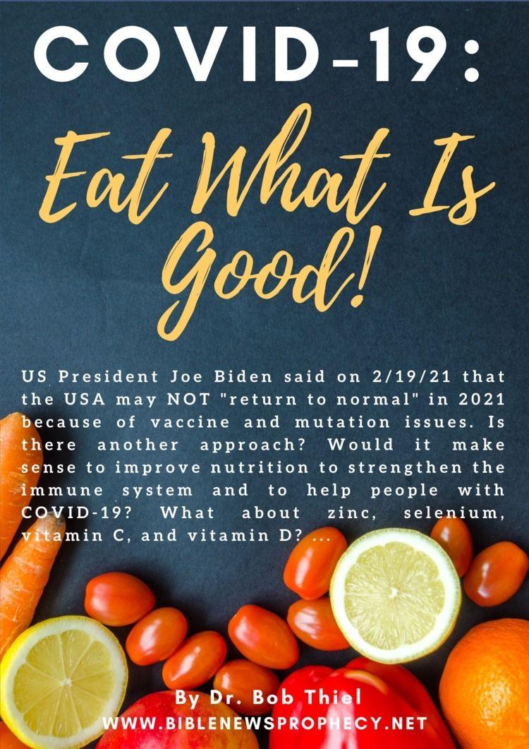 COVID-19: Eat Good! President J - biblenewsprophecy | ello