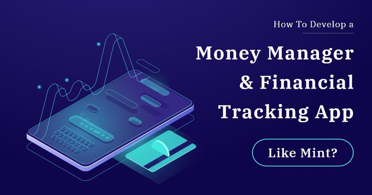 Develop Money Manager Financial - kodytech   ello