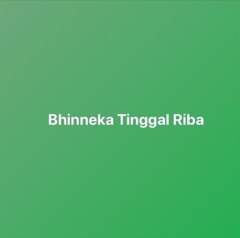 Bhinneka Tinggal Riba - sidiabdullah | ello