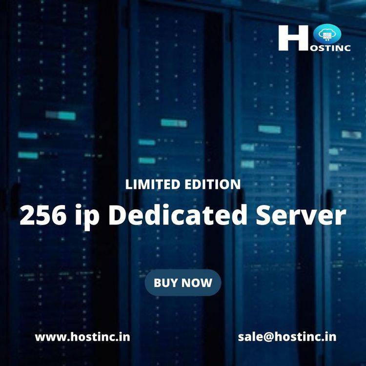 Buy Cheapest 256 IPS Dedicated  - hostinc123 | ello