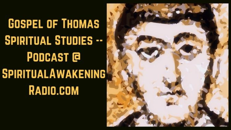 Gospel Thomas Spiritual Studies - santmat | ello