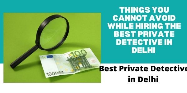 Avoid Hiring Private Detective  - firstindiadectiveagency | ello