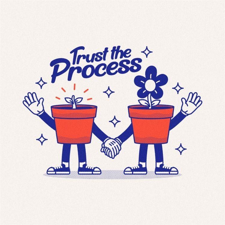 trust process. :seedling::spar - withoutsleep   ello