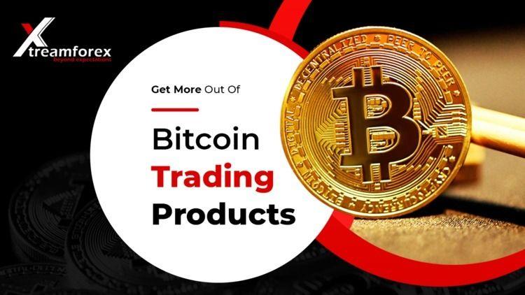 Bitcoin Trading Product Invest  - xtreamforexbroker   ello
