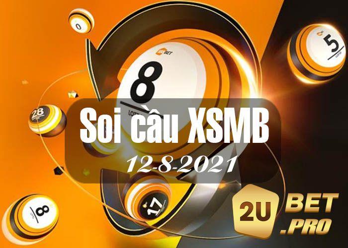 Dự Đoán Soi Cầu XSMB 12-8-2021  - 2ubetpro   ello
