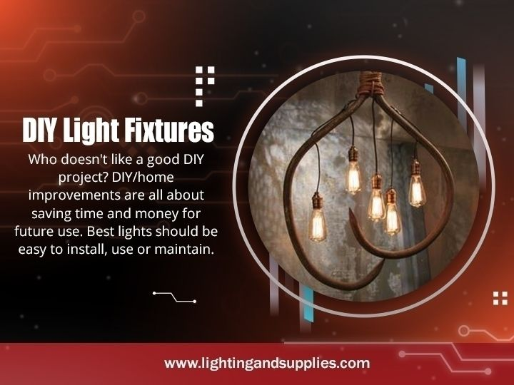 DIY Light Fixtures provide ligh - lightingandsupplies | ello