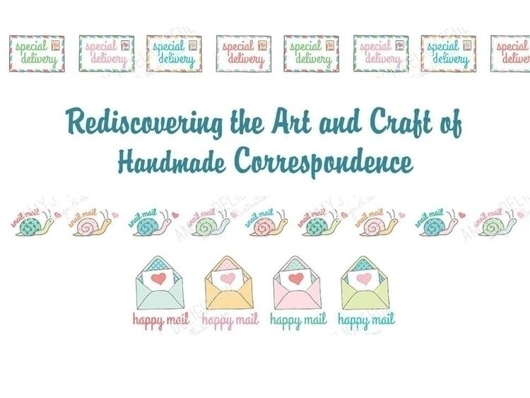 Rediscovering the Art and Craft of Handmade Correspondence.jpg
