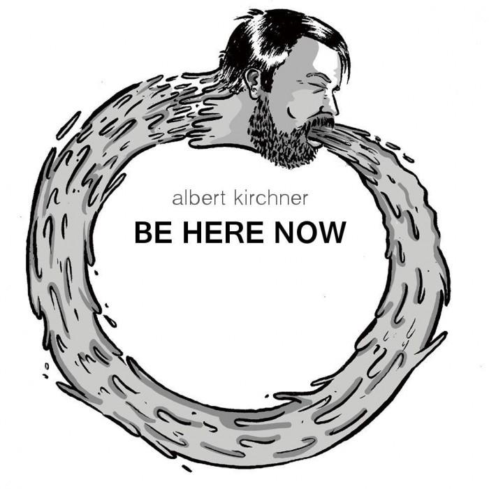 albert-kirchner-be-here-now-700x700.jpg